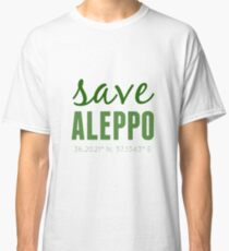 SAVE ALEPPO - GREEN  Classic T-Shirt