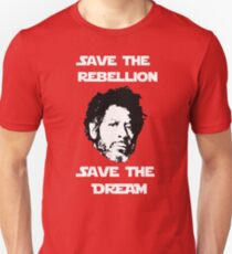 Rogue One - Save the Rebellion, Save the Dream T-Shirt