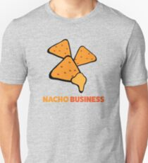 Comical Tee Shirt For Nacho Lovers This Is Nacho Business T-Shirt T-Shirt