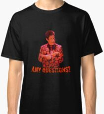 David S. Pumpkins - Any Questions? VI Classic T-Shirt
