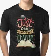 One more chapter Tri-blend T-Shirt