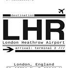 LHR London Heathrow Airport Call Letters by Leah Biernacki