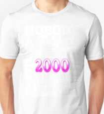 Born  in 2000 Unisex T-Shirt