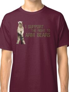 I Support the Right to Arm Bears, Polar Bears Classic T-Shirt