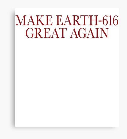 Make Earth-616 Great Again Canvas Print
