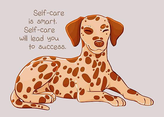 """""""Self-Care is Smart"""" Dalmatian Pup by thelatestkate"""