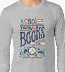 Tant de livres, si peu de temps T-shirt manches longues