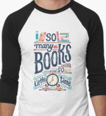 So many books so little time Men's Baseball ¾ T-Shirt