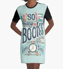 So many books so little time Graphic T-Shirt Dress