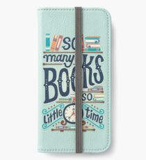 So many books so little time iPhone Wallet/Case/Skin