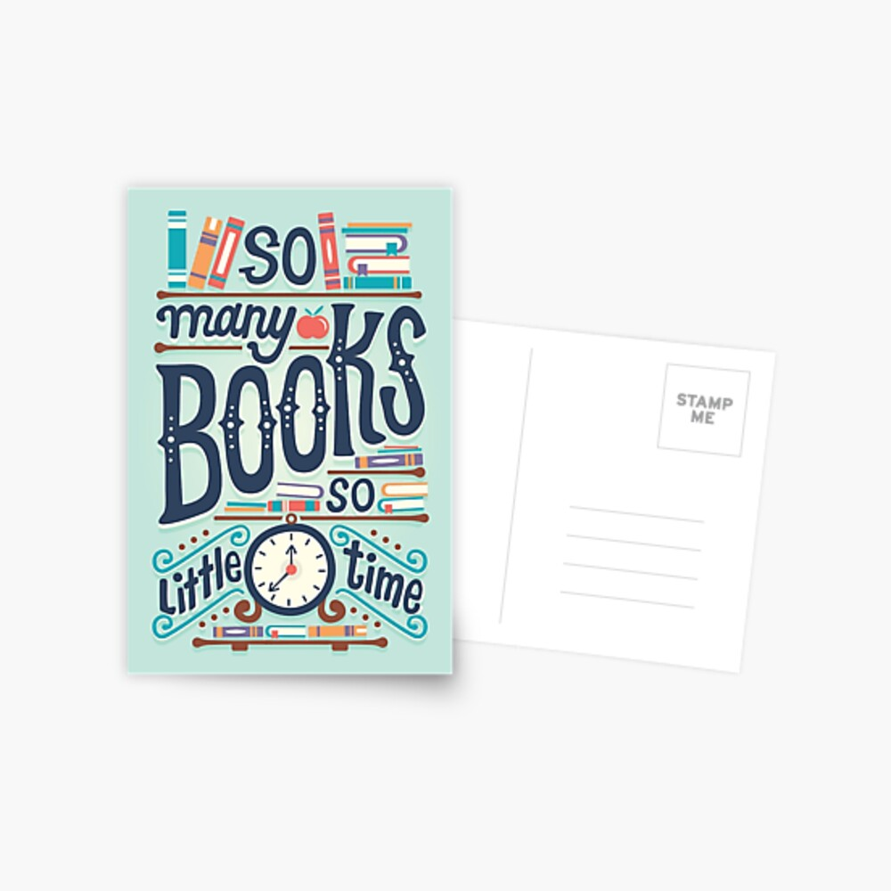 So many books so little time Postcard