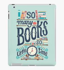 So many books so little time iPad Case/Skin