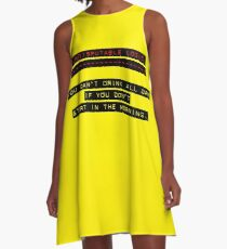 Indisputable Logic - Can't Drink All Day A-Line Dress