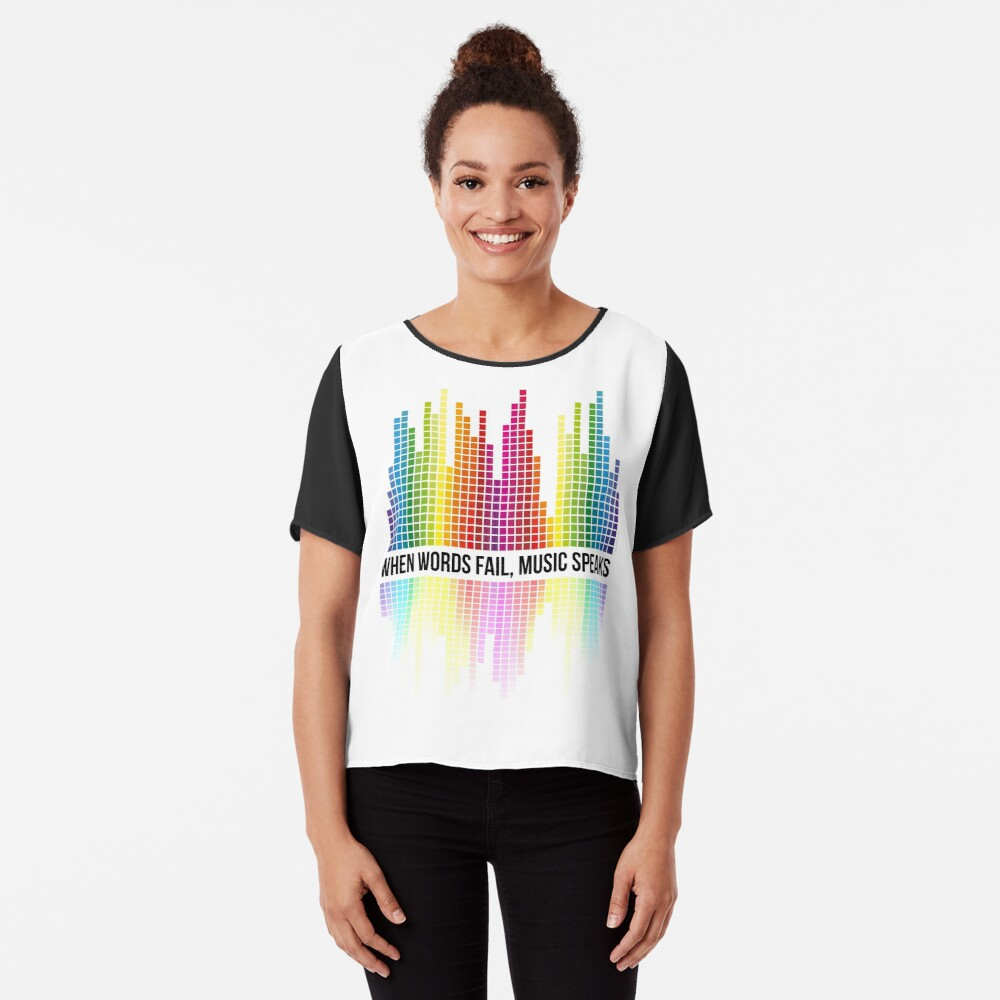 Music Speaks (When Words Fail) - Equalizer bars Chiffon Top
