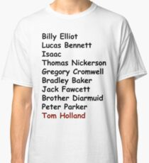 Tom Holland Characters List Classic T-Shirt