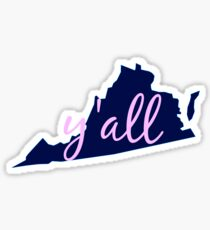 Virginia - Home of Y'all Sticker
