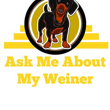 Funny Weiner Dog Owners Joke by CMP3215