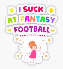 I Suck At Fantasy Football Sticker