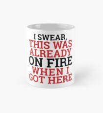 It's Not MY Fault! Mug
