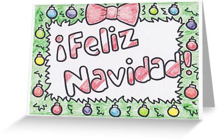 Feliz Navidad Christmas Card Greeting Cards By Drawingsbymaci