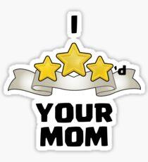 I Three Starred Your Mom - Gold Sticker