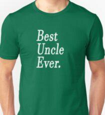 Best Uncle Ever. T-Shirt