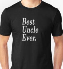 Best Uncle Ever. Unisex T-Shirt
