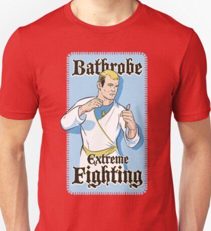 Bathrobe Extreme Fighting T-Shirt