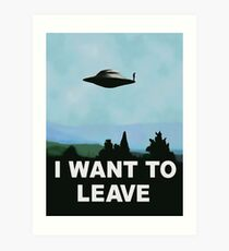 I want to be-leave, x-files poster variation Art Print