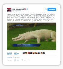 The Kid Mero Tweet: White Alligator Sticker