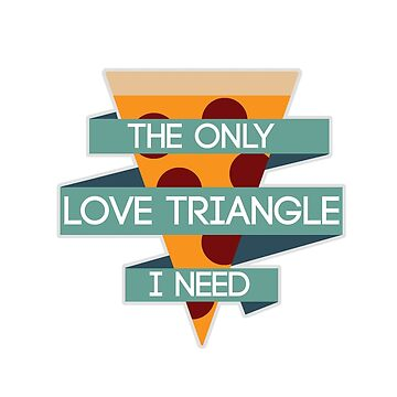 The Only Love Triangle I Need by WhyHelloEmily