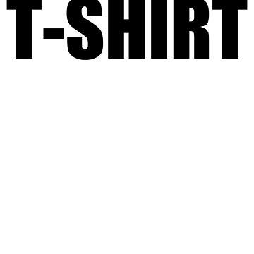 T-SHIRT - Horizontal  by drewzi