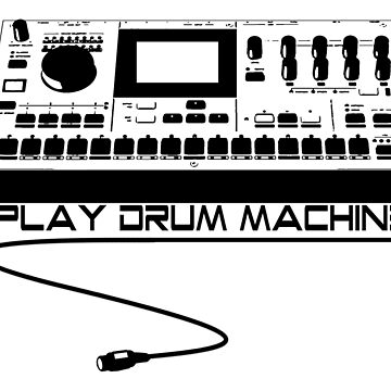 I Play Drum Machine by kassette