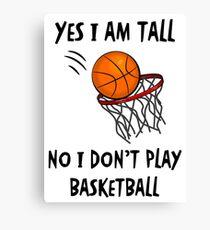I Don't Play Basketball #2 (White) Canvas Print