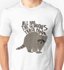 All Hail The Glorious Trash Panda Unisex T-Shirt