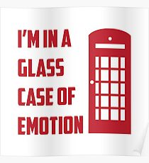 Glass Case of Emotion Poster