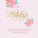 Happy Holidays by Cyndiee Ejanda
