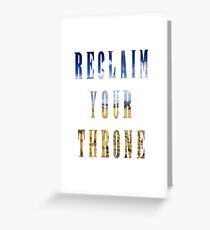 Reclaim Your Throne - Day/white Greeting Card