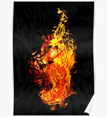 I Will Burn the HEART Out of You Poster