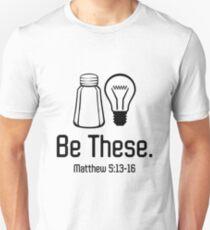 Be These Salt and Light Christian Matthew 5:13-16 T-shirts Unisex T-Shirt