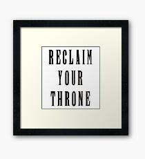 Reclaim Your Throne - Night Framed Print
