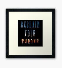 Reclaim Your Throne - Daybreak/black Framed Print