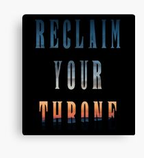 Reclaim Your Throne - Daybreak/black Canvas Print
