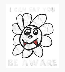Vampire Flower i Can Eat You Be Aware T-Shirt Photographic Print