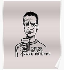 Drink Booze, Make Friends Poster