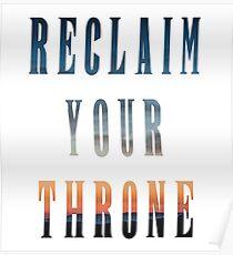Reclaim Your Throne - Daybreak/white Poster