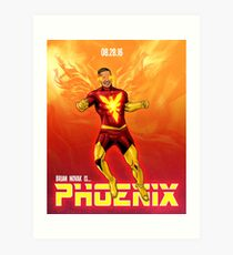 Brian Novak is Phoenix! Art Print