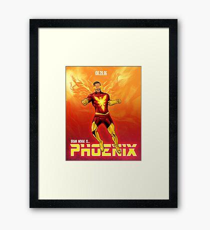 Brian Novak is Phoenix! Framed Print