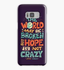 Hope is not crazy Samsung Galaxy Case/Skin