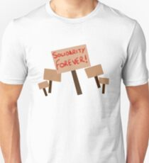 Solidarity Forever! Unisex T-Shirt